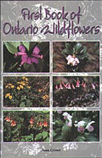 First Book of Ontario Wildflowers