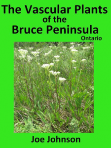 The Vascular Plants of the Bruce Peninsula